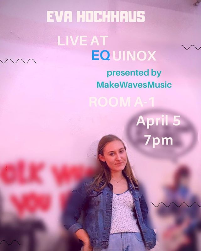 Eva Hochhaus will be performing at our upcoming event, EQUINOX!! Come out and support at 7pm in Room A-1 April 5! (swipe for a message from Eva)