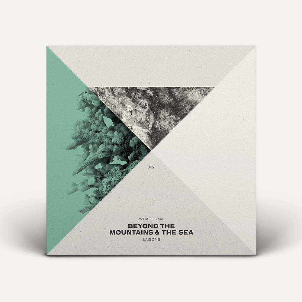 Beyond The Mountains & The Sea by Wuachuma [SAISONS002]