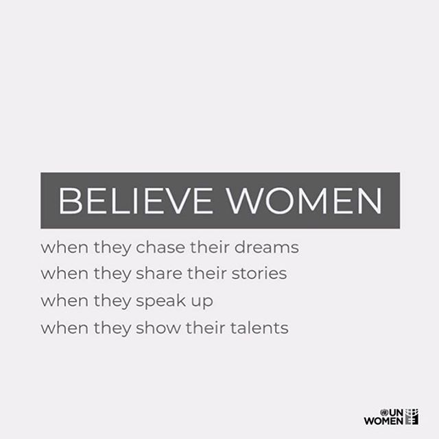 Believe women. Believe survivors. @unwomen