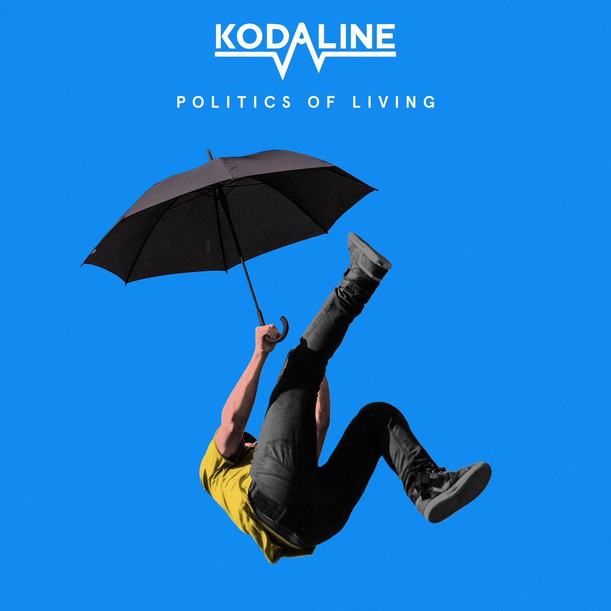 Politics of Living Kodaline.jpg