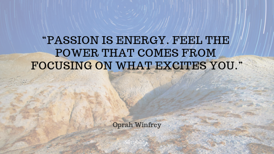 passion is energy Oprah Winfrey.png