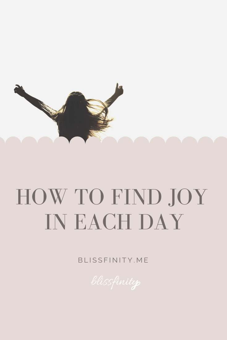 How to Find Joy in Each Day.png
