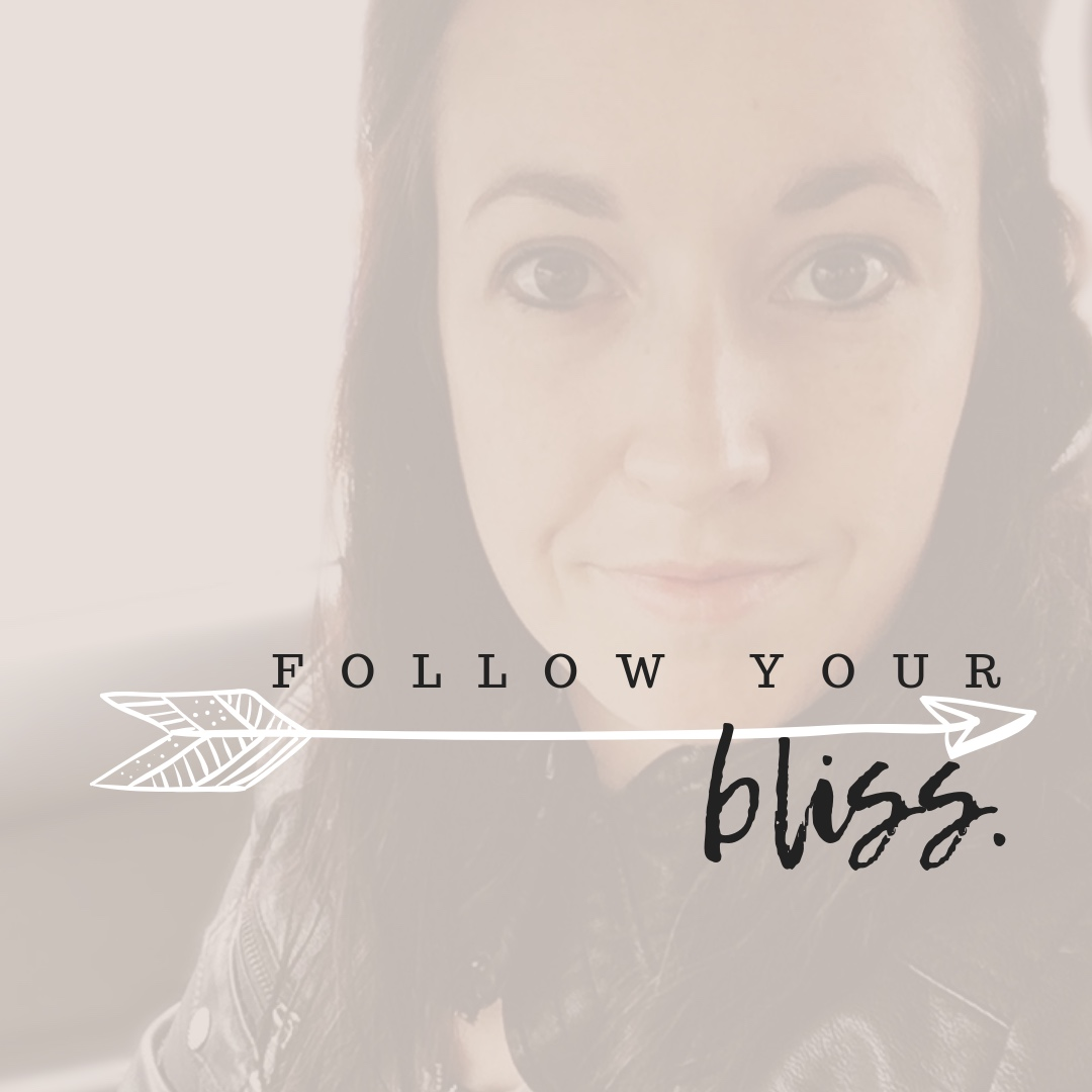 Follow your bliss Podcast.jpg