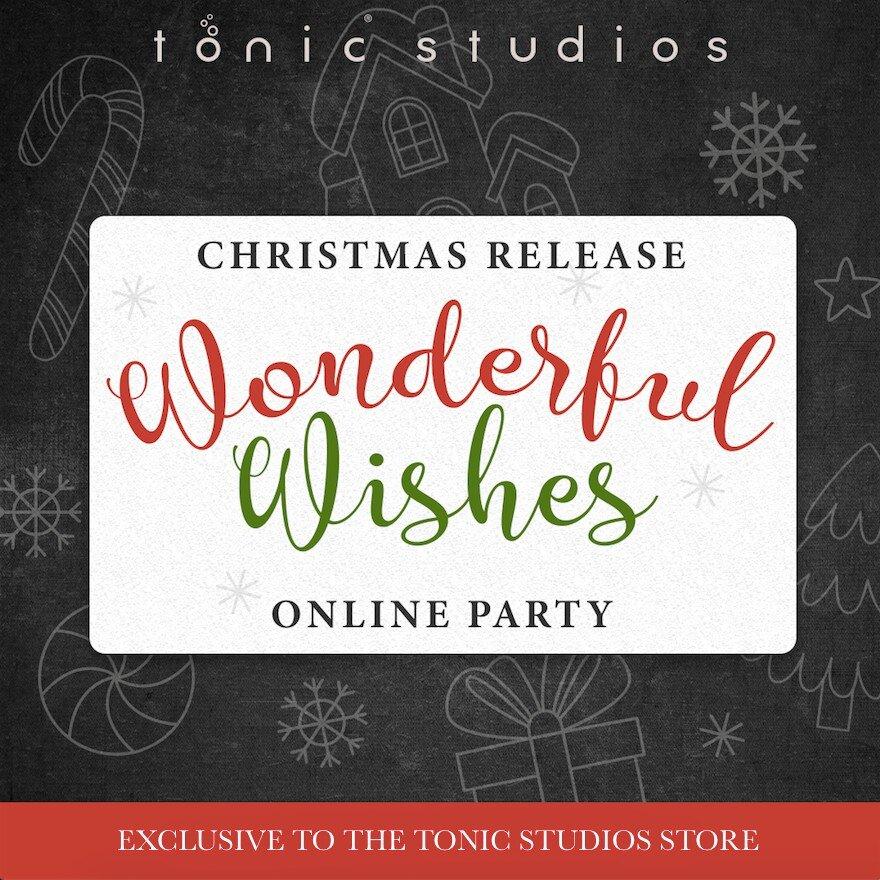 Tonic Studios Wonderful Wishes Online Party (1).jpg