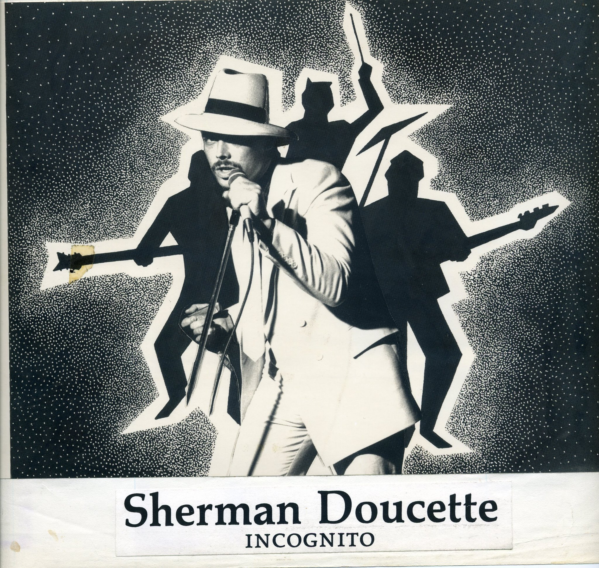 """Sherman 'TANK' Doucette - INCOGNITO's """"Secret Weapon"""" & the true driving force behind the name."""