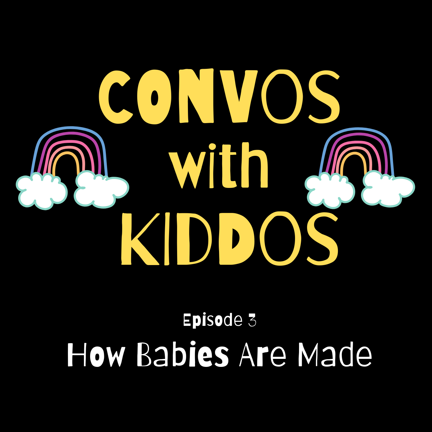 Episode_03_How_Babies_Are_Made