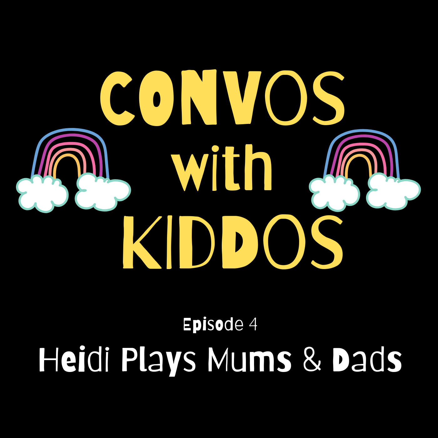 Episode_04_Heidi_Plays_Mums_and_Dads