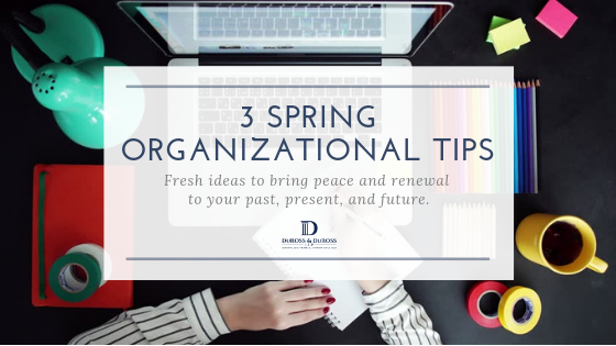 3 Ways To Organize Your Life This Spring.png