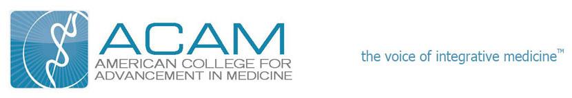 america college for advancement of medicine - www.acam.org