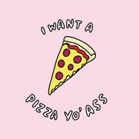 Veronica dearly pizza yo' ass card - £3