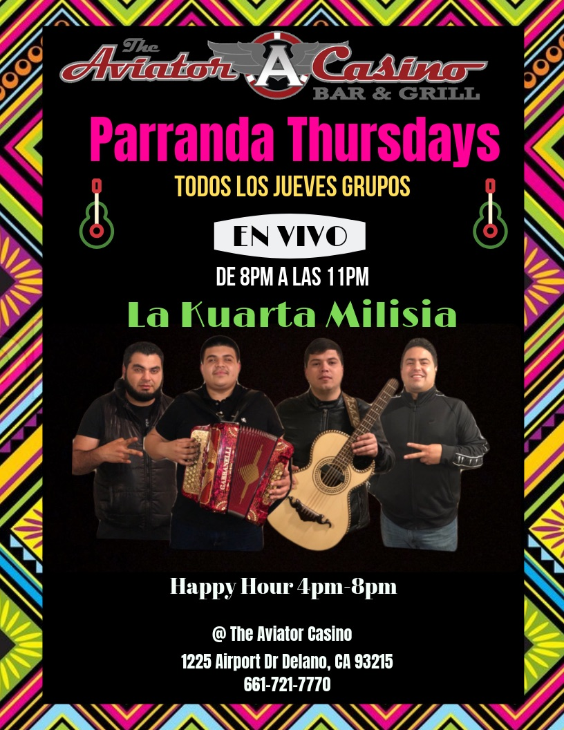 Thursday 8-11PM - Join us on Thursday nights for live music! We currently have La Kuarta Milisia playing on Thursday nights from 8-11PM. Come early to reserve your seats and enjoy our Happy Hour food and drink specials from 4-8PM (daily).