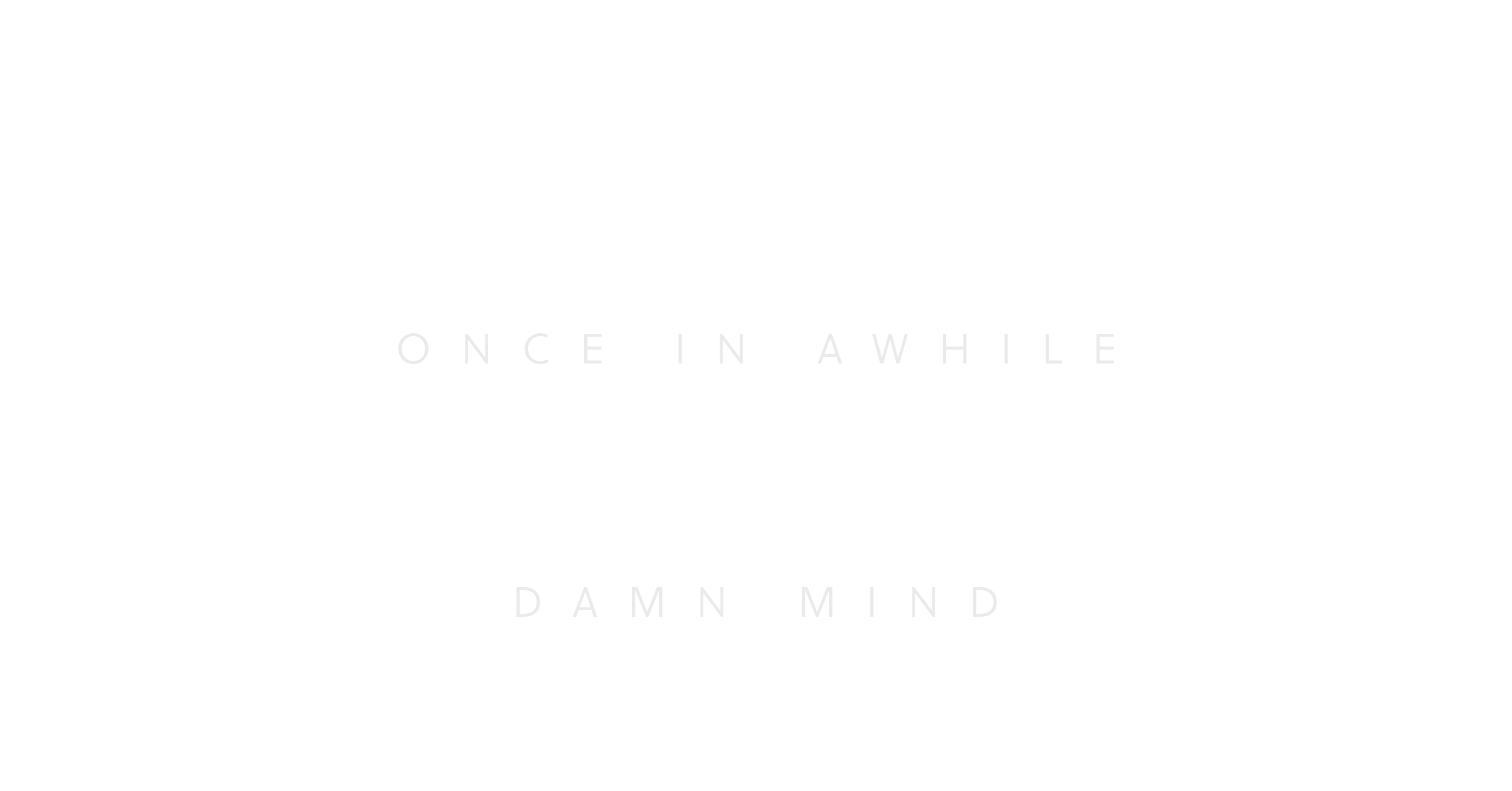 Blow Your Own Mind Quote.png