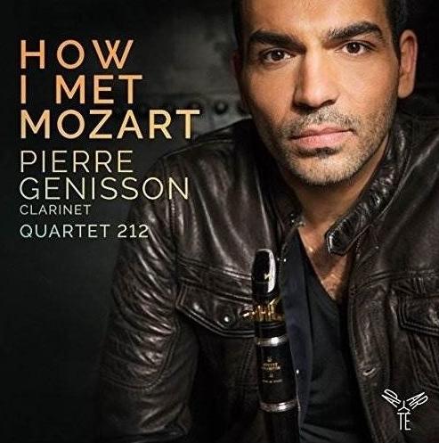 Pierre Génisson and Quartet 212 Mozart and Weber Clarinet Quintets