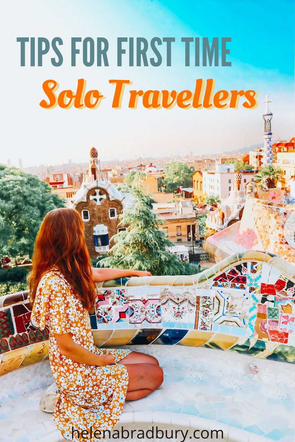 How To Travel By Yourself Tips For First Time Solo Travellers Helena Bradbury