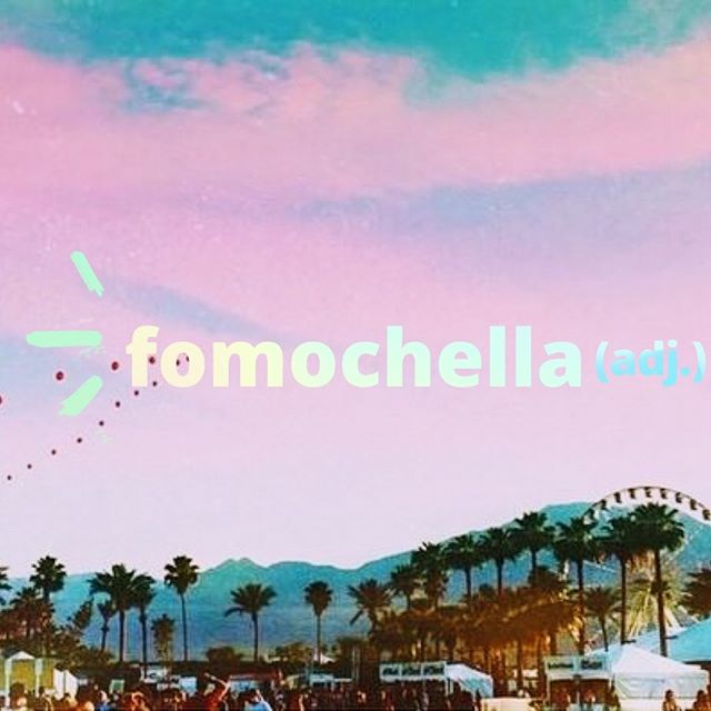 """Fomochella (adj.) A person experiencing a fear of missing out on Coachella (weekends 1 & 2) ⠀ Warning signs include:  📵muting/unfollowing everyone in their feed who's *actually* at Coachella 🖼going through their old pics from previous Coachellas/other festivals  👎telling you they, """"didn't even really want to go this year"""" 🏦starting a Coachella 2020 fund ⠀ Let's remember to support each other during this difficult time 💙"""