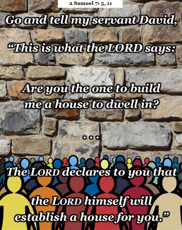 2 Samuel 7:5, 11