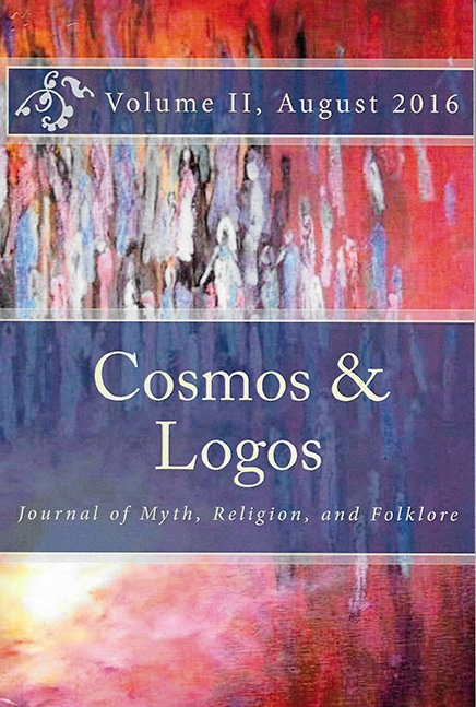 "Cosmos and Logos, Journal of Myth, Religion, and Folklore, Volume II, 2016    ""Cosmic Ocean"" and ""Twins"" : art and articles published in this journal."
