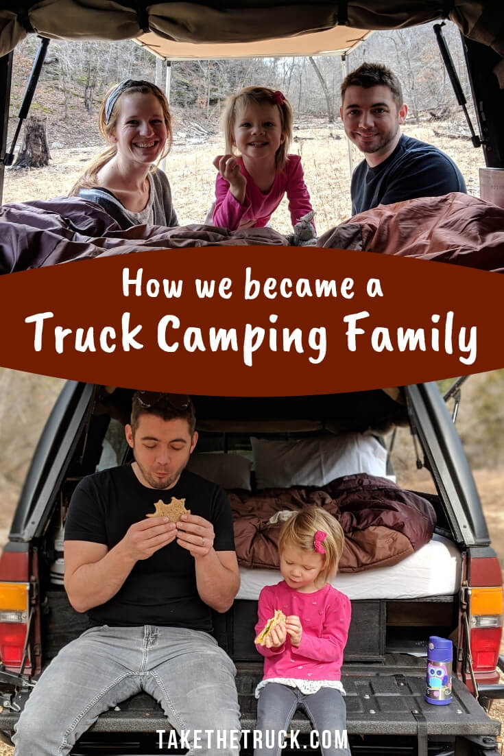Why truck bed camping works for our family.