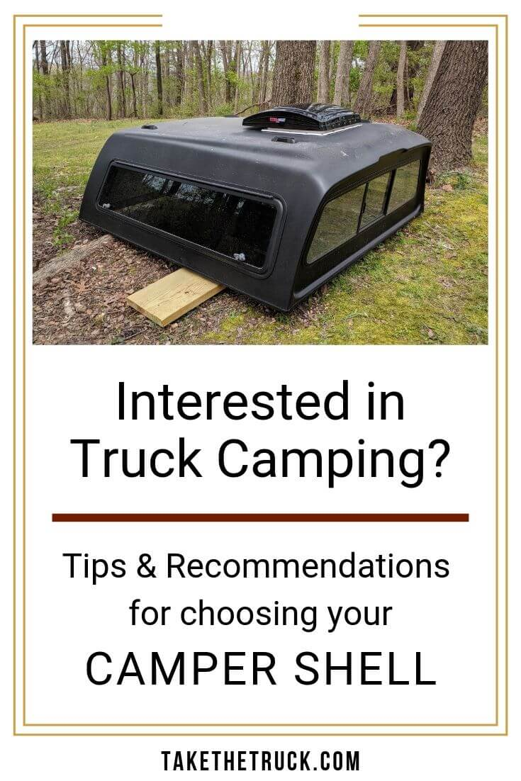 Tips & advice on choosing a perfect topper for truck shell camping.