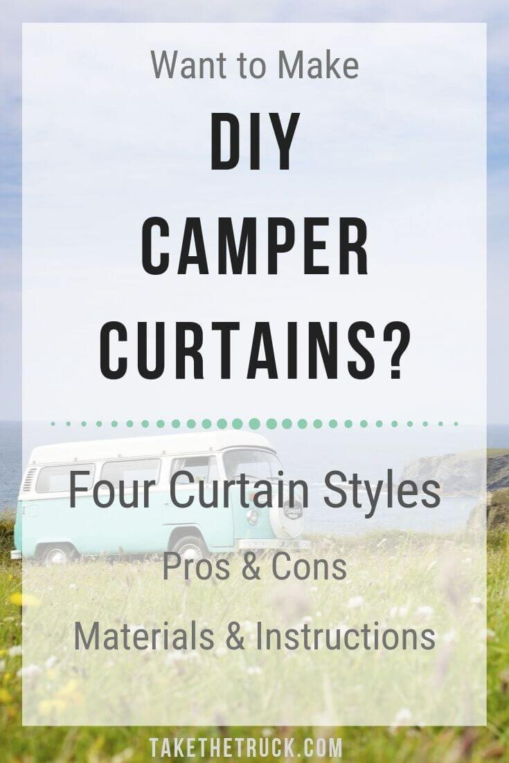Pros, cons, tips, recommendations for four styles of camper curtains.