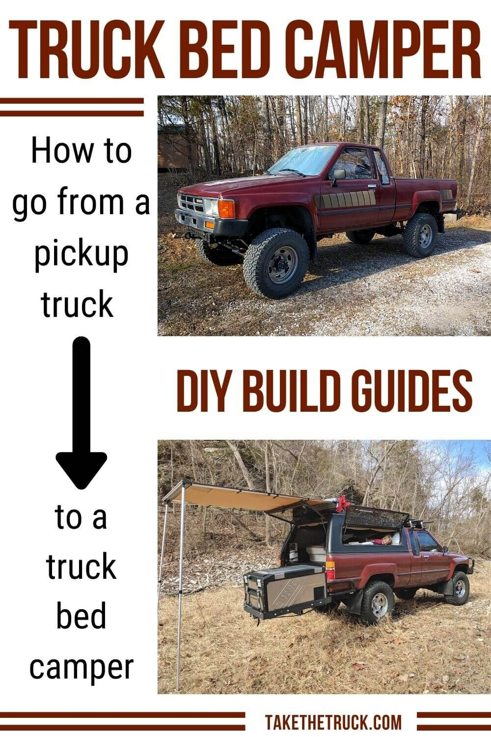 Build The Ultimate Diy Truck Bed Camper And Overlanding Rig Take The Truck