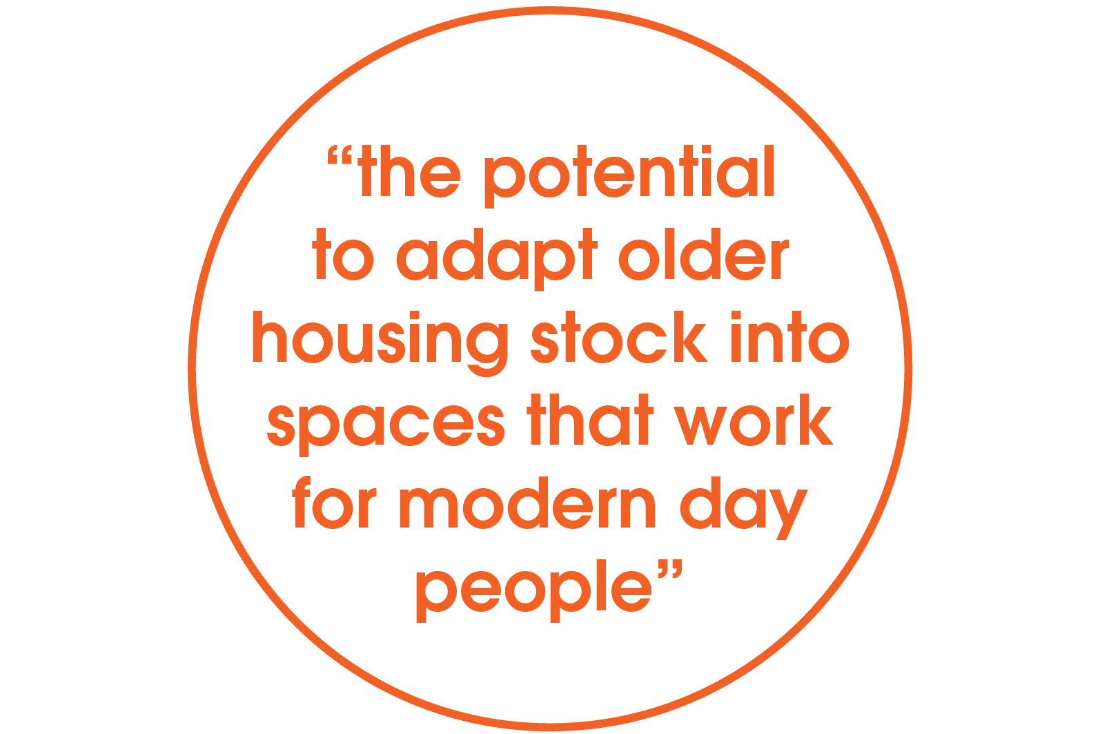 adapting old housing stock for modern day people quote