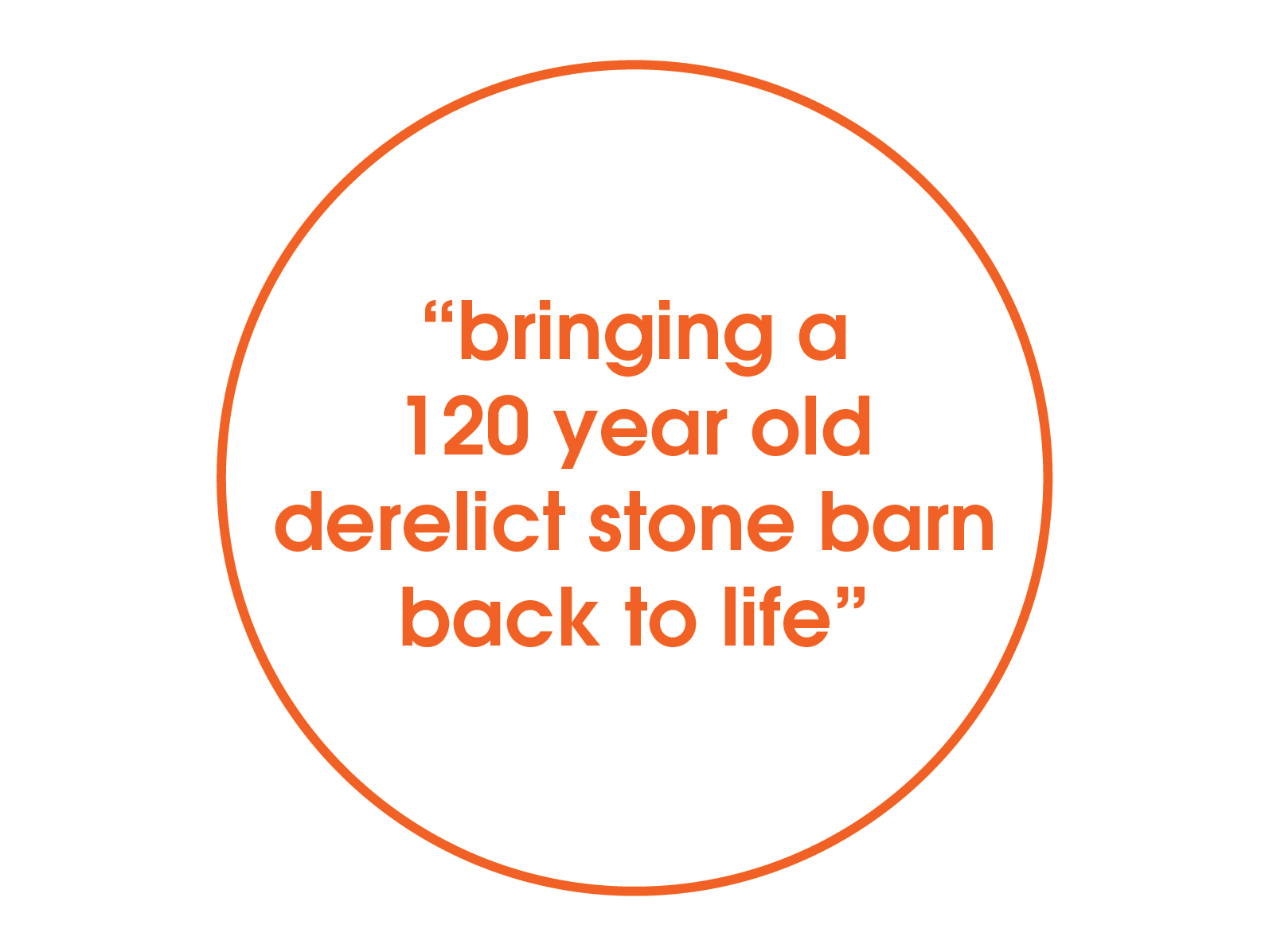 bringing stone barn back to life quote