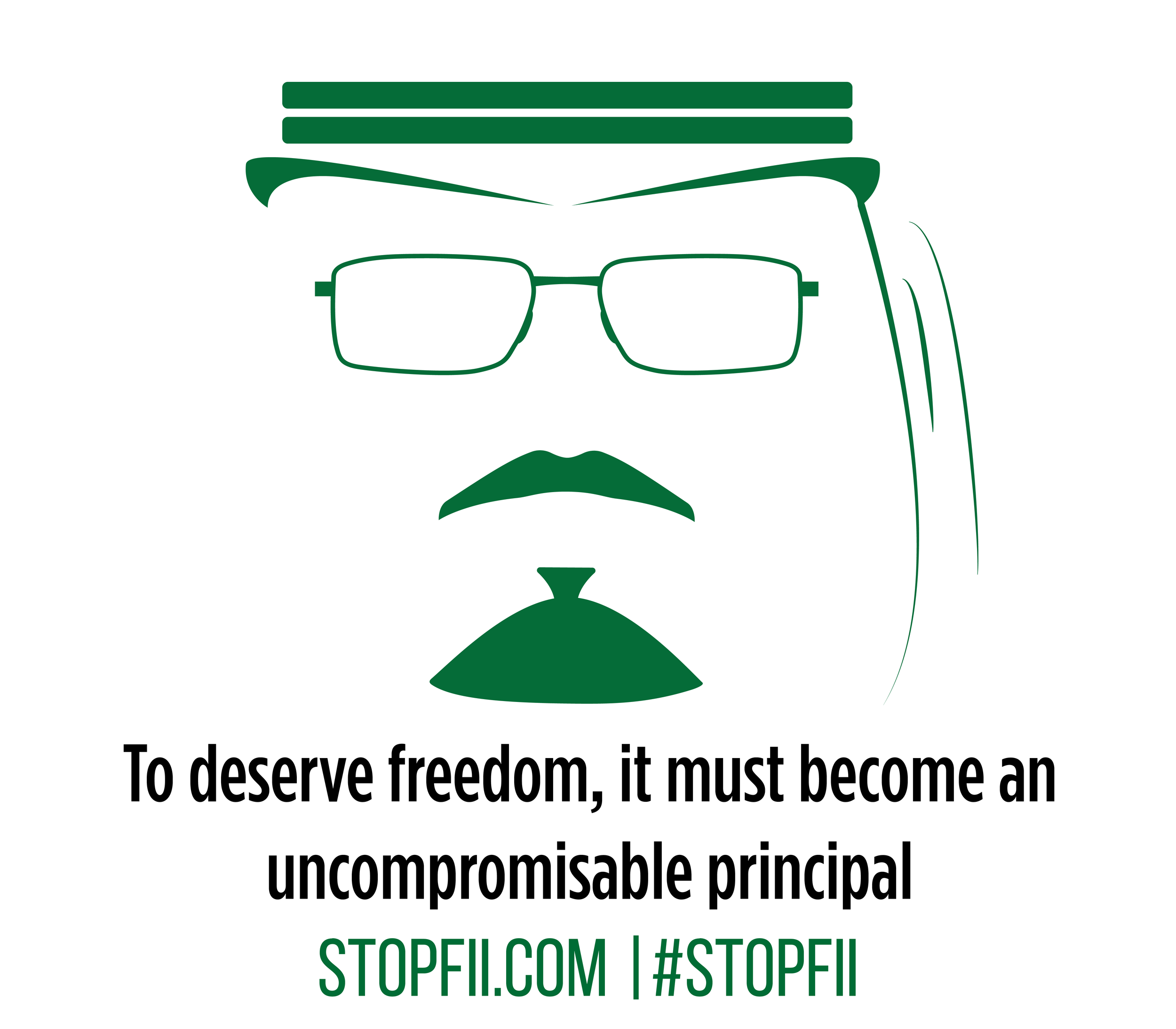 To deserve freedom, it must become an uncompromisable principal