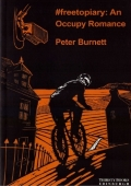 #freetopiary: An Occupy Romance - Peter Burnett -