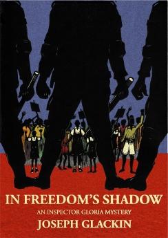 In Freedom's Shadow - Joseph Glackin -