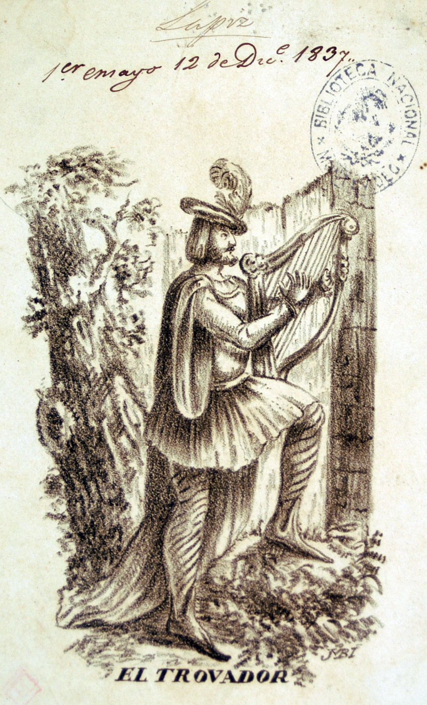 6. El Trovador. Lithography by Juan Manuel Besnes e Irigoyen (1837).png