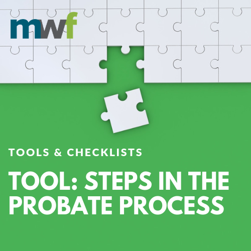 Tool: Steps in the Probate Process