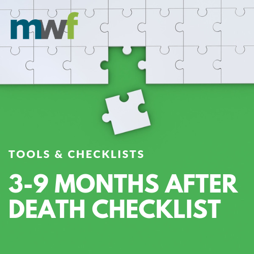 3-9 Months After Death Checklist