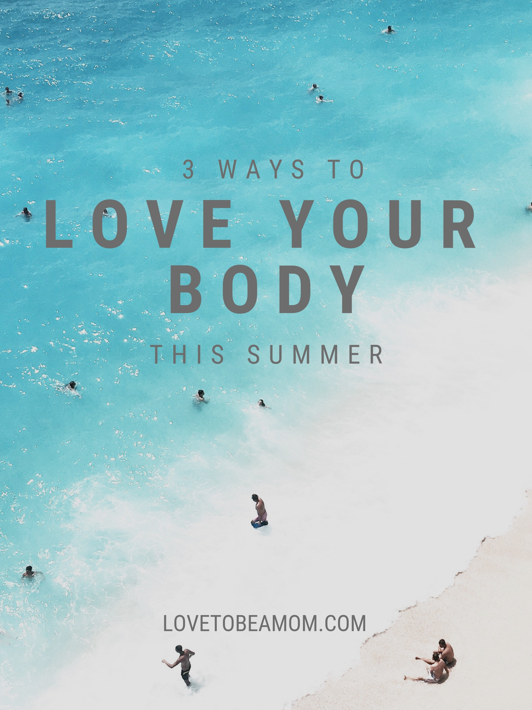 3 ways to love your body this summer