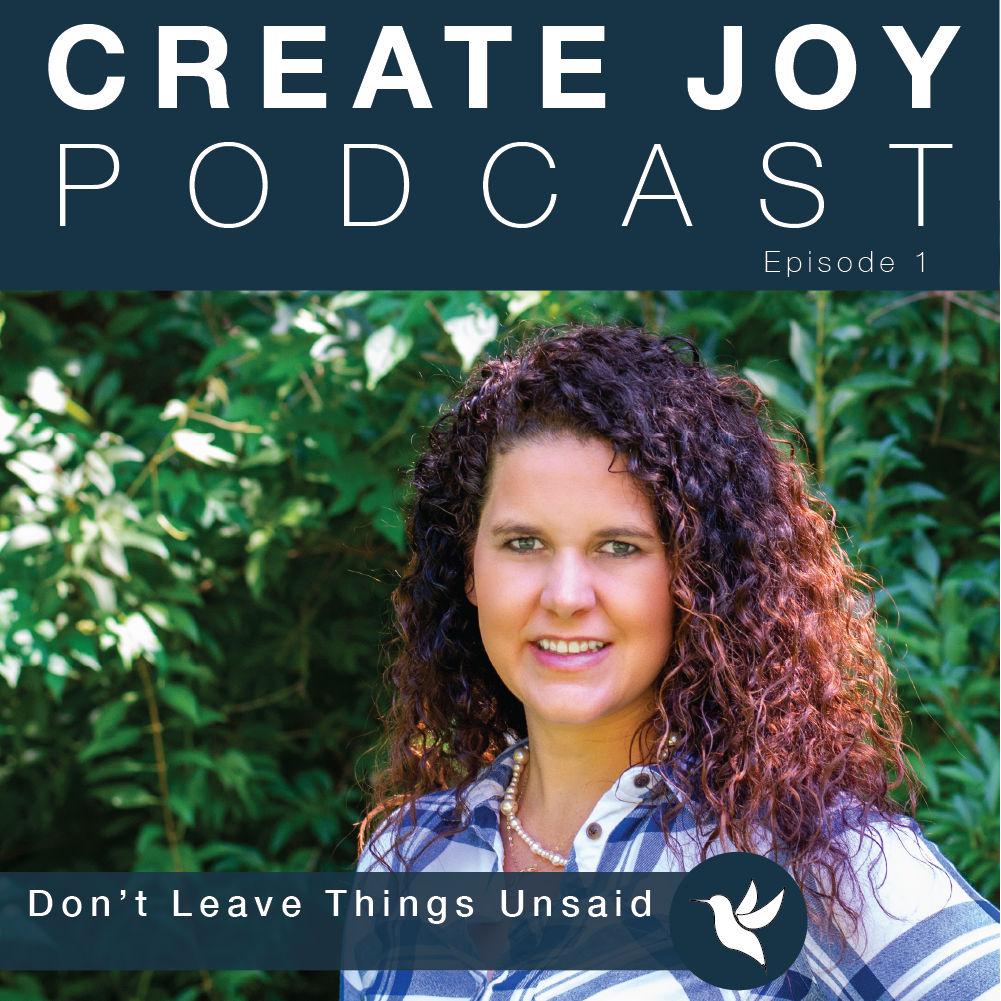 Episode 1 - Don't leave things unsaid