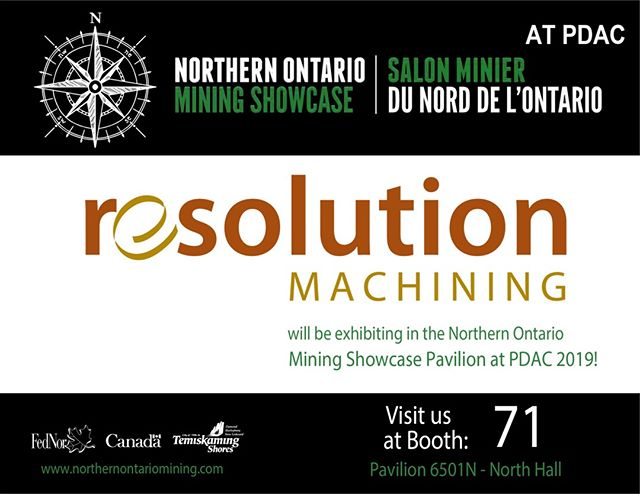 Resolution Machining will be at PDAC 2019 March 6th-9th. Swing by booth#77 in the Northern Ontario pavilion, to get the opportunity to speak to key members of our team and discover what we can do for you!⠀*Correction: Come see us at booth #77* ⠀⠀⠀⠀⠀⠀⠀⠀⠀ #PDAC2019 #noms #mining #mineralexploration #northernontario #Toronto #Canada #miningshowcase #showcase #innovation #northernontariominingshowcase #machining #manufacturing #northbay
