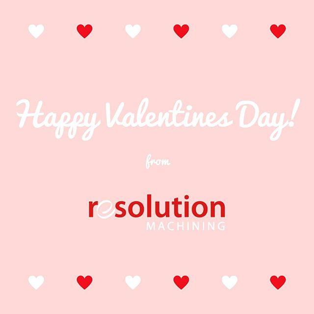 Wishing everyone a happy valentine's day, from Resolution Machining!  #valentines #northbay #machining #machineshop