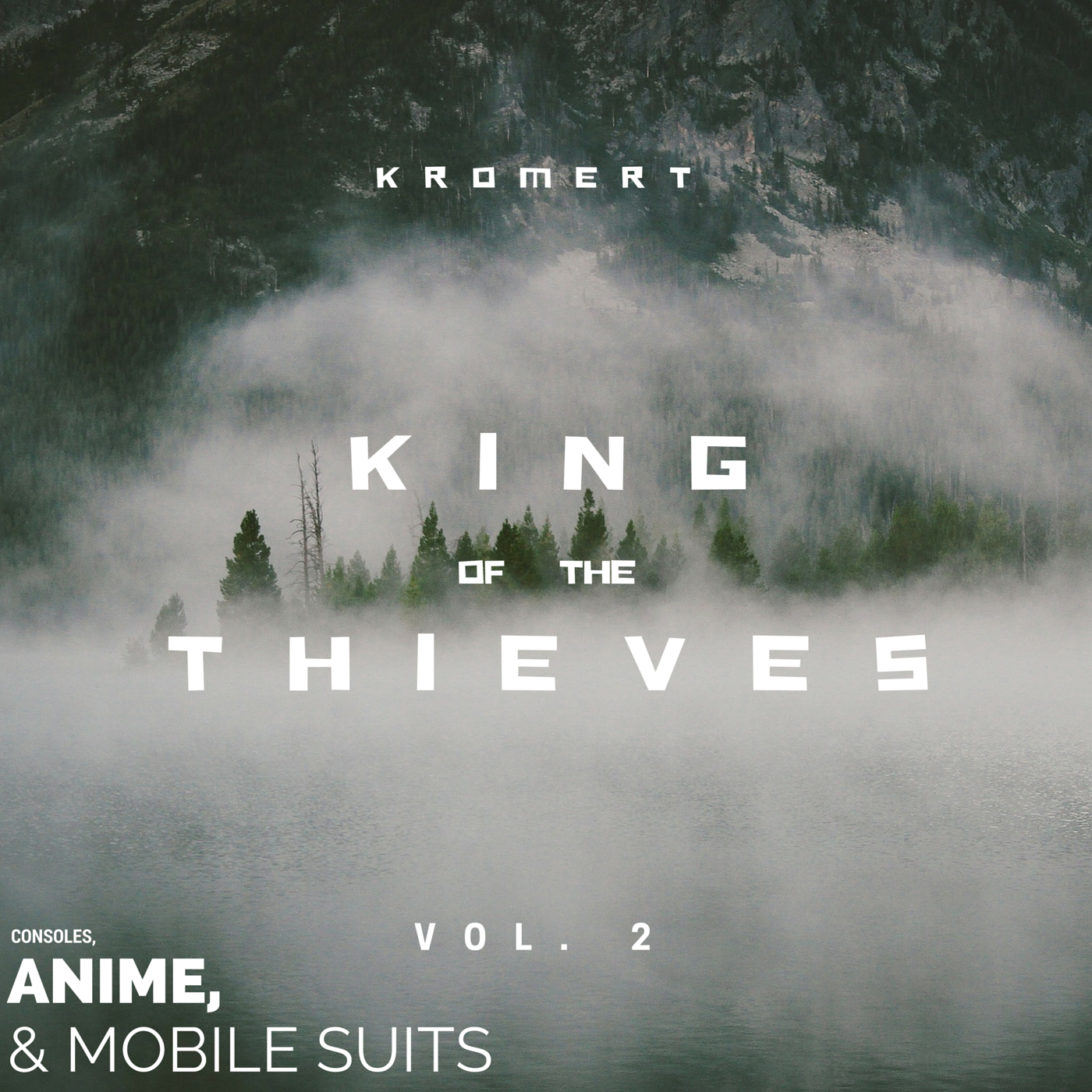 King of the Thieves - Volume 2: Consoles, Anime, & Mobile Suits