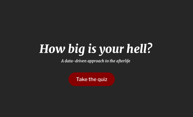 How big is your hell? - This work-in-progress project challenges  the ideas of a traditional hell