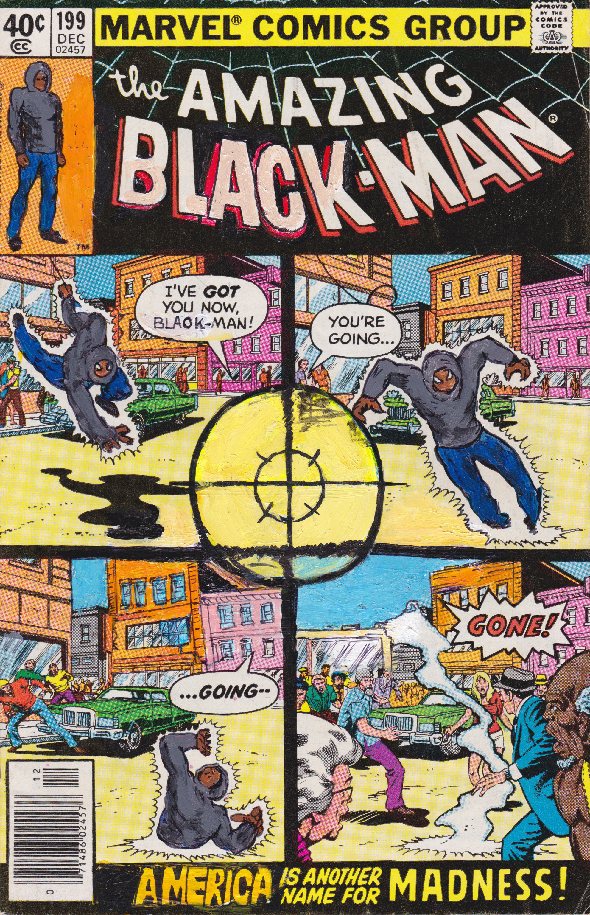 Kumasi J. Barnett  The Amazing Black-Man #199 America is Another Name for Madness!  2019 Acrylic, marker, pen and oil marker on comic book 9 3/4h x 6 1/4w inches KB-215