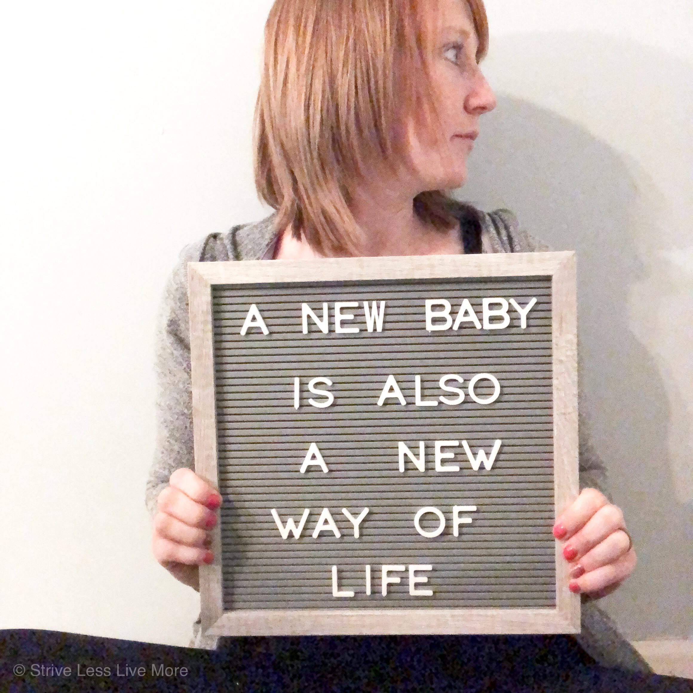 new baby is a new way of life
