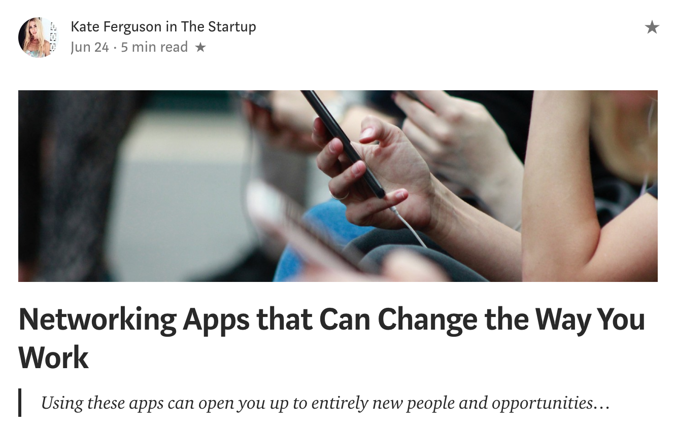 """- """"Networking Apps that Can Change the Way You Work""""Featured on Medium"""