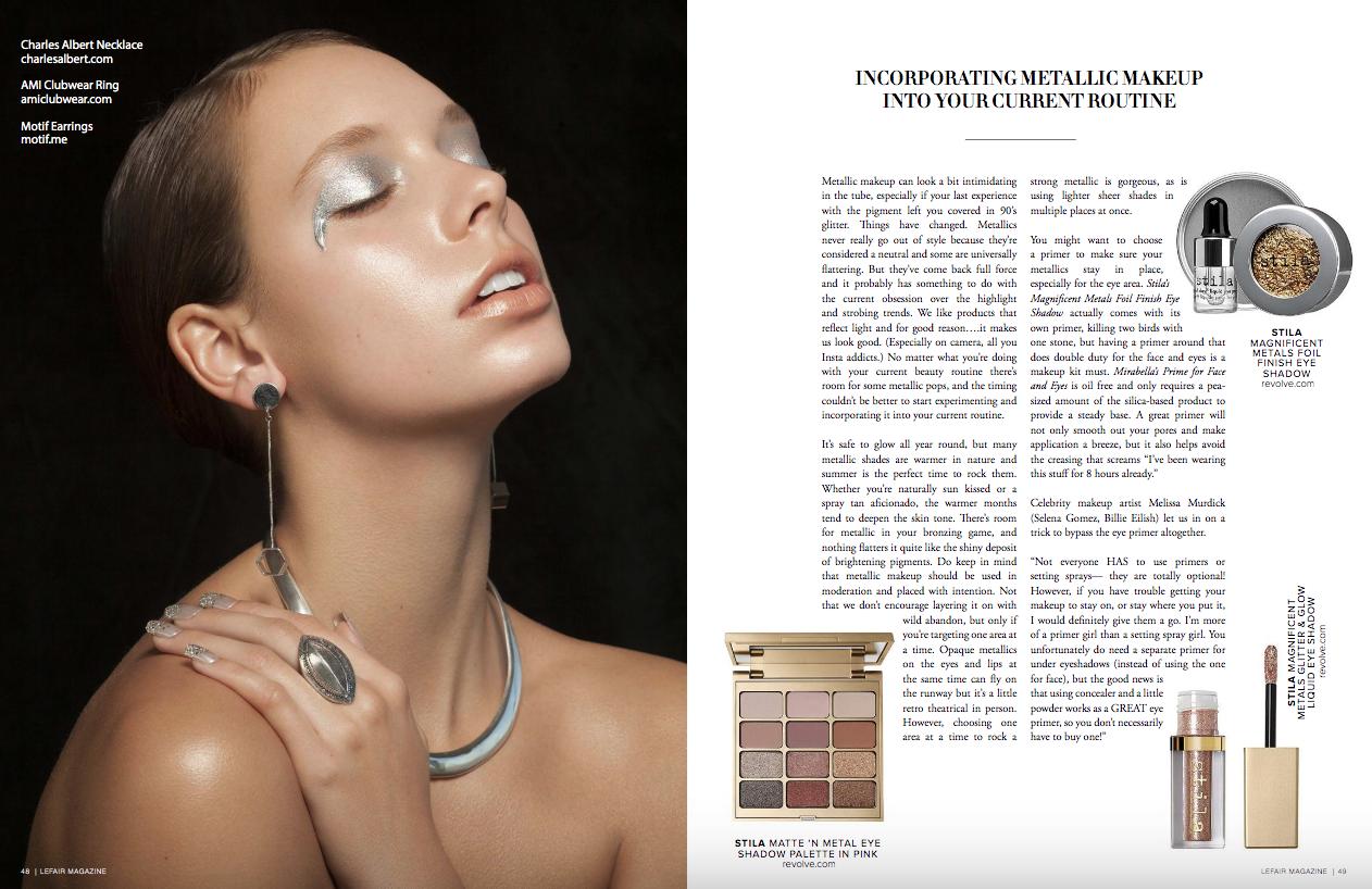 "- ""Metallic Maven""Beauty editorial published in LEFAIR Magazine"