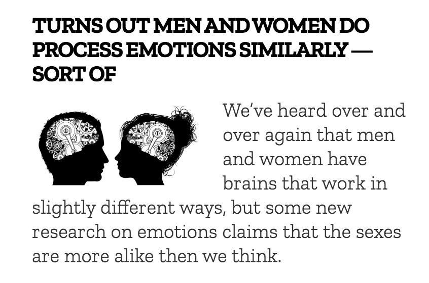 """- """"Turns Out Men and Women Do Process Emotions Similarly — Sort Of""""Published on Lady Clever"""