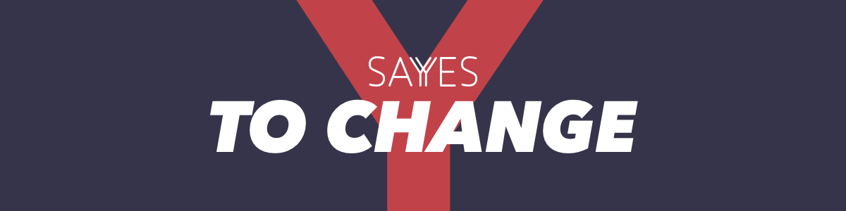 sayyes to change.png