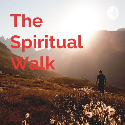 spiritual-walk-podcast.jpg