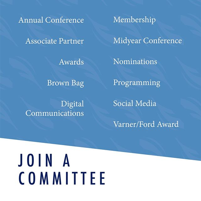 It's never too late to join one of our committees! See something that piques your interest? Head to our website to contact a committee chair!