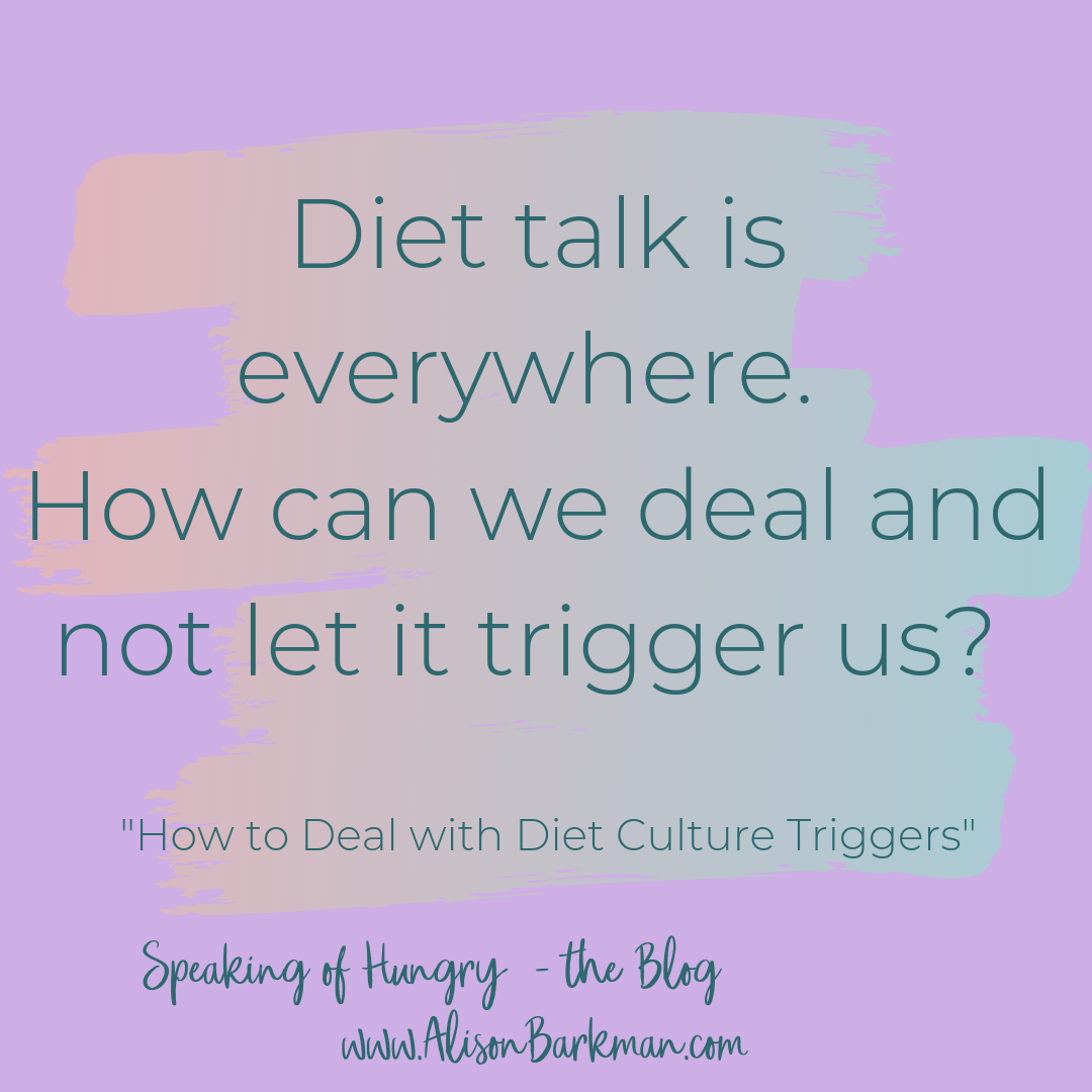 Deal with diet talk triggers BLOG 9-8-19.png