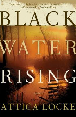 black water rising attica locke.jpg