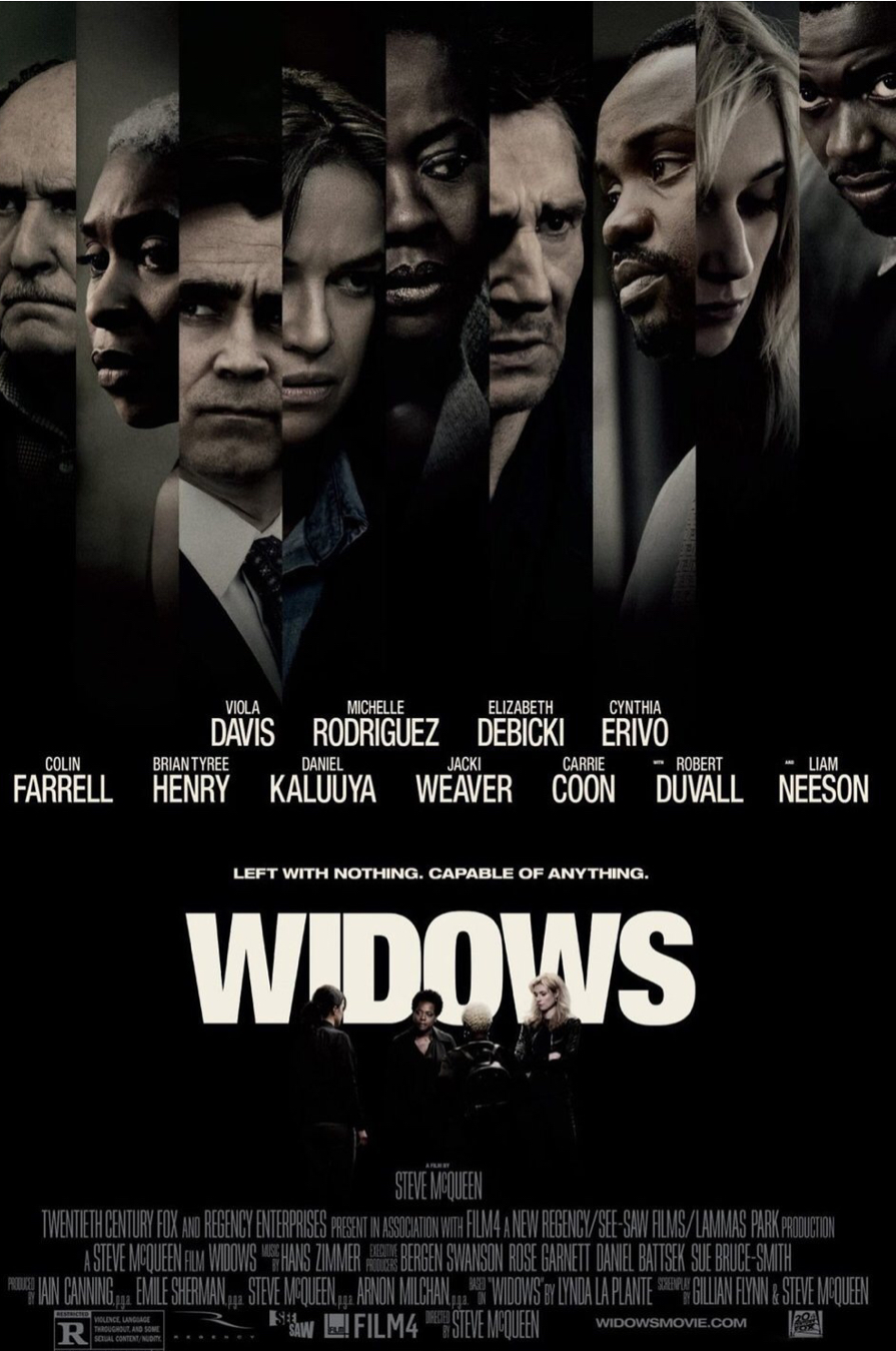 Review of Widows - by Kathia WoodsIt's been a couple of years since we heard from Steve McQueen. His last film was the Academy Award winning